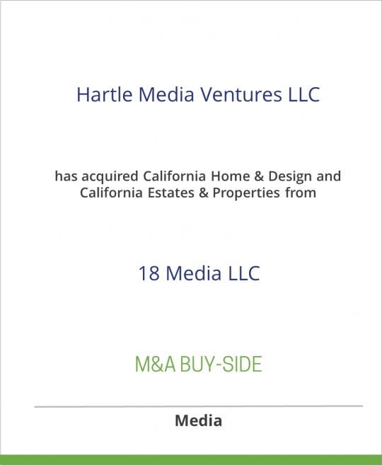 Hartle Media Ventures LLC has acquired California Home & Design and California Estates & Properties from 18 Media LLC.