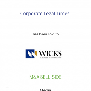 Corporate Legal Times has sold to Wicks Business Information