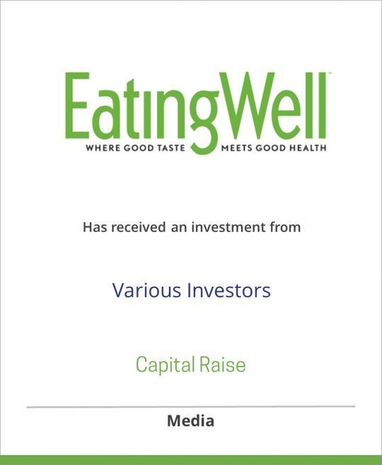 Eating Well Inc. has received an investment from various investors