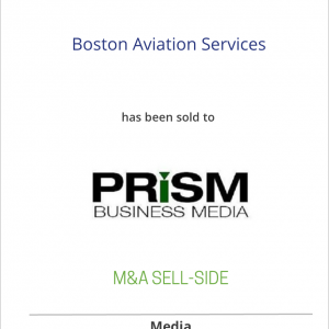 Boston Aviation Services has been sold to Prism Business Media Inc.