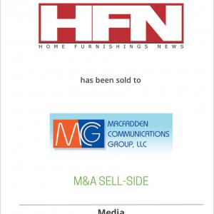 Fairchild Publishing, Inc. has sold Home Furnishings News to Macfadden Communications Group