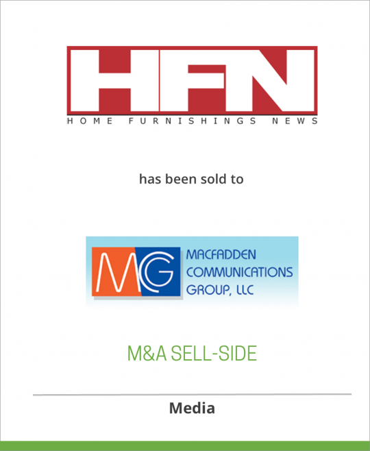 Fairchild Publishing, Inc. has sold Home Furnishings News to Macfadden Communications Group