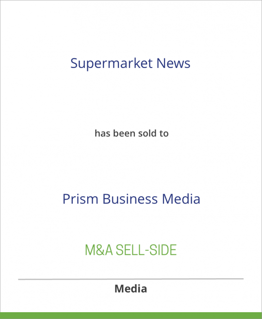 Fairchild Publications has sold Supermarket News to Prism Business Media