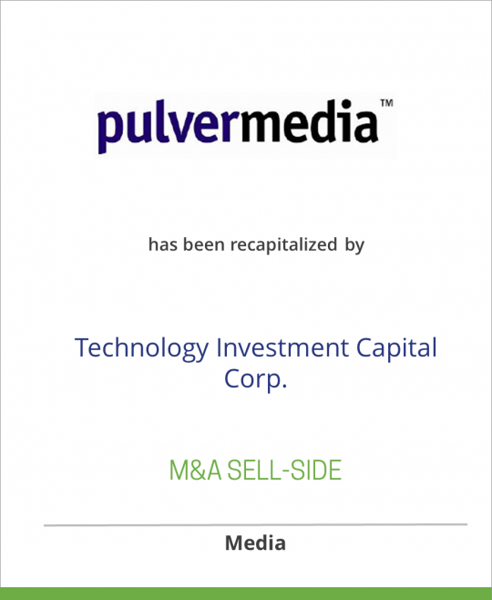 Pulvermedia Recapitalized By Technology Investment Capital