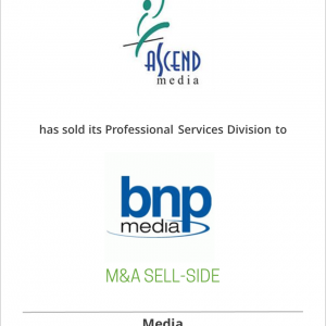 Ascend Media has sold its Professional Services Division to BNP Media