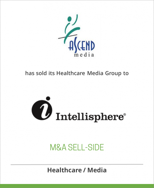 Ascend Media has sold its Healthcare Media Group to Intellisphere LLC