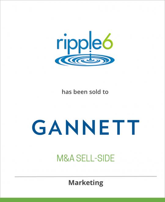 Ripple6 Inc. has been sold to Gannett Co.