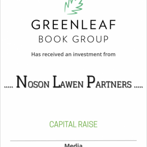 Greenleaf Book Group LLC has received an investment from Noson Lawen Partners