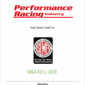 Performance Racing Industry has been sold to Specialty Equipment Market Association (SEMA)