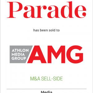 Parade Media Group, LLC has sold Parade and Dash magazines to Athlon Media Group