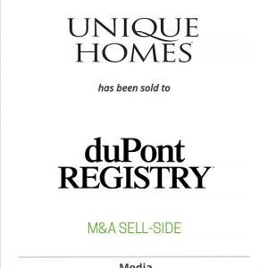 Network Communiciations Inc. has sold Unique Homes to duPont REGISTRY