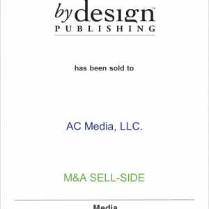 Network Communications Inc. has sold By Design Publishing Inc. to AC Media LLC