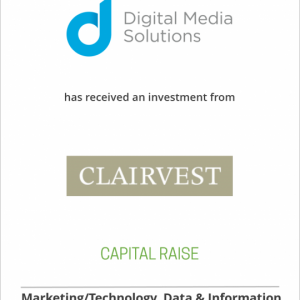 Digital Media Solutions received an investment from Clairvest