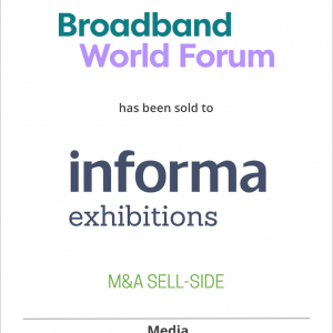 Broadband World Forum has been sold to Informa Telecoms & Media