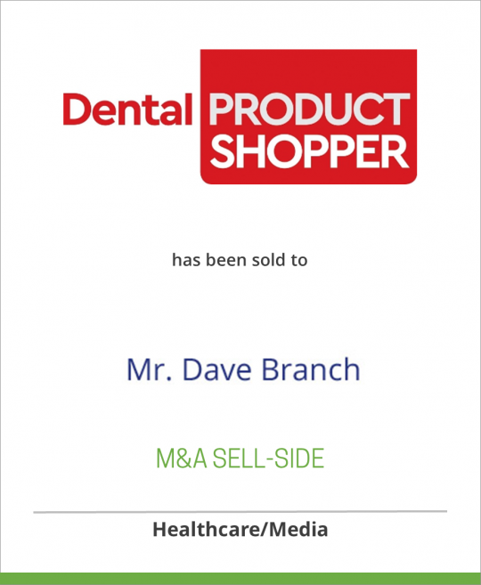 Dental Product Shopper has been sold to Mr. Dave Branch