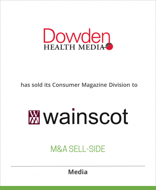 Dowden Health Media has sold its Consumer Magazine Division to Wainscot Media LLC