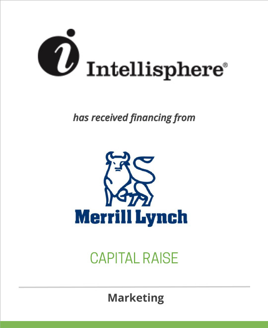 Intellisphere L.L.C. has received financing from Merrill Lynch Capital
