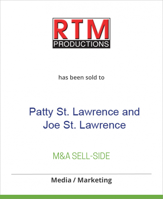 RTM Productions Inc. has been sold to Patty St. Lawrence and Joe St. Lawrence