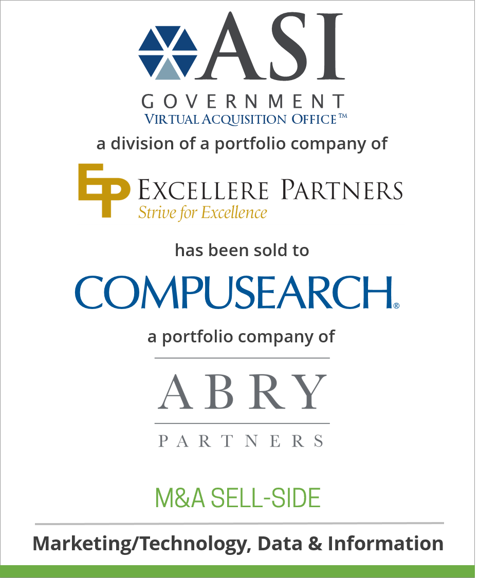 ASI Government Virtual Acquisition Office, a portfolio company of Denver-based Excellere Partners has been sold to Compusearch, a portfolio company of Boston-based ABRY Partners.
