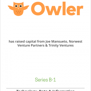 Owler has raised capital from Joe Mansueto, Norwest Venture Partners & Trinity Ventures