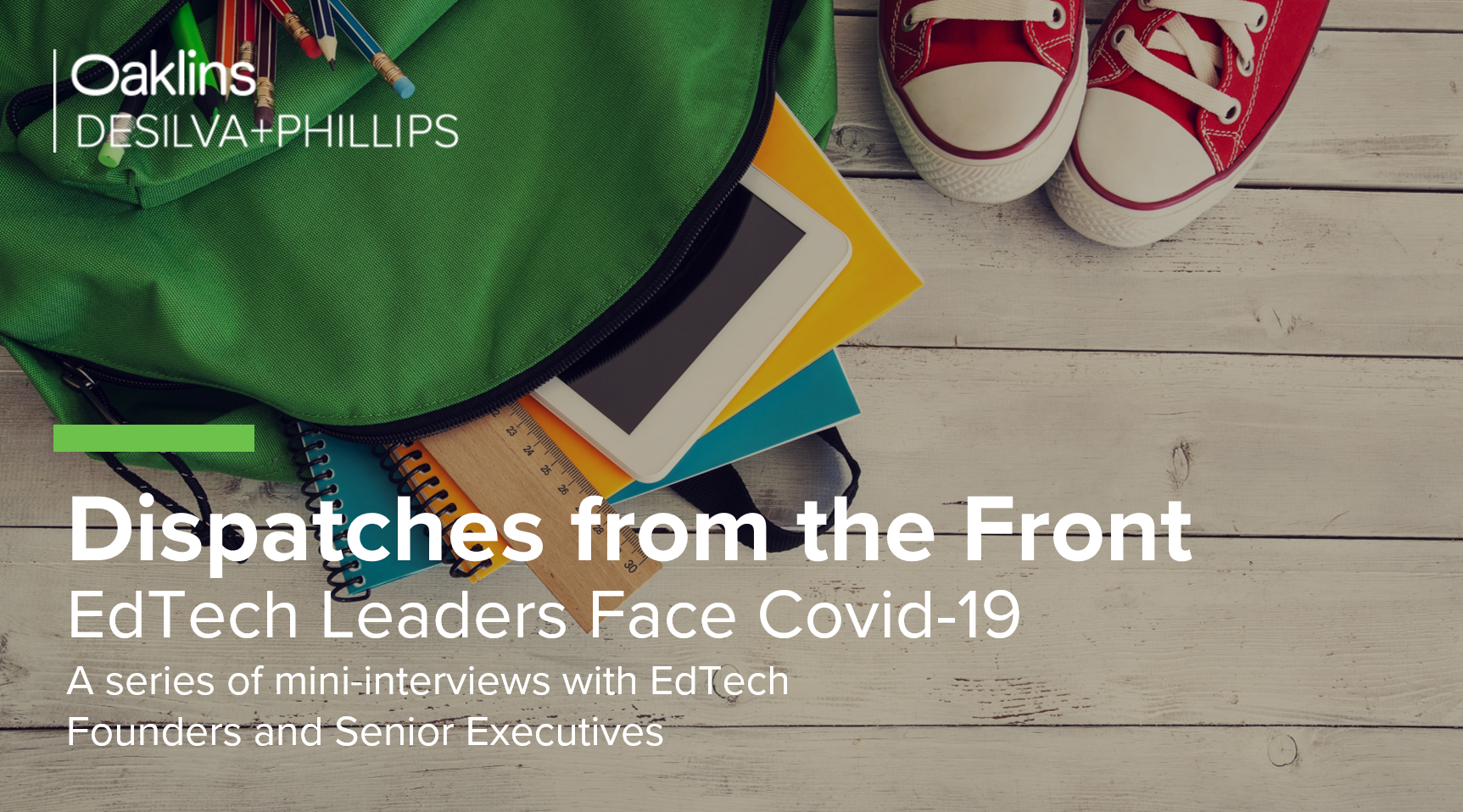 Dispatches from the Front: EdTech Leaders Face Covid-19 – Week 18